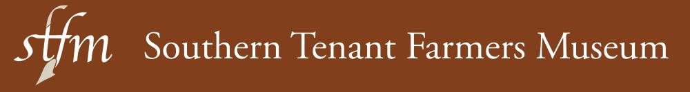 Southern Tenant Farmers Museum